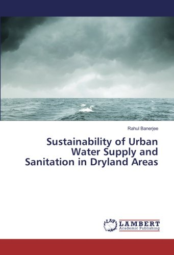 Sustainability of Urban Water Supply and Sanitation in Dryland Areas ebook