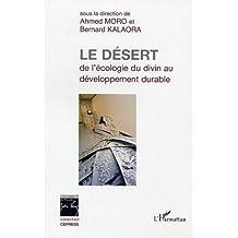 Le désert : de l'écologie du divin au développement durable