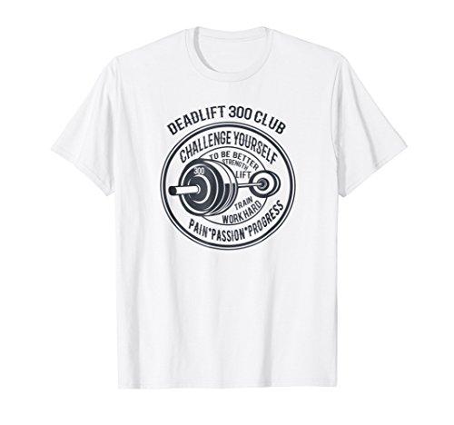 Mens Deadlift 300 Club Weightlifting Shirts Gym T (300 Graphic)