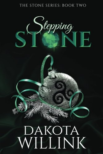 Stepping Stone (The Stone Series) (Volume 2)