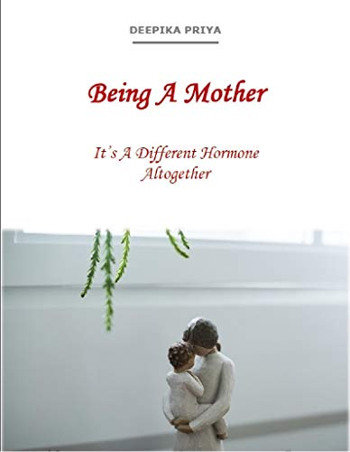 Pdf Parenting Being A Mother: It's A Different Hormone Altogether