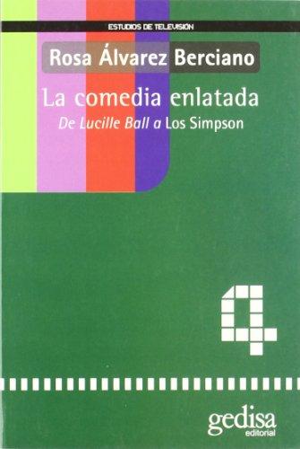 Descargar Libro Comedia Enlatada Rosa Alvarez Berciano