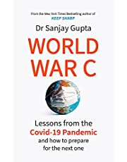 World War C: Lessons from the COVID-19 Pandemic and How to Prepare for the Next One