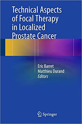 Technical Aspects of Focal Therapy in Localized Prostate Cancer