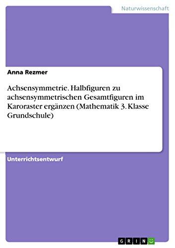 Amazon.com: Achsensymmetrie. Halbfiguren zu achsensymmetrischen ...