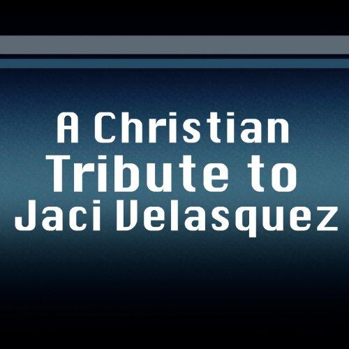 A Christian Tribute To Jaci Ve...