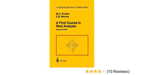 A first course in real analysis undergraduate texts in mathematics a first course in real analysis undergraduate texts in mathematics 2nd murray h protter charles b jr morrey amazon fandeluxe Image collections
