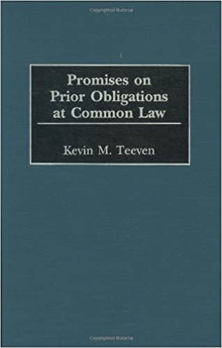 Promises on Prior Obligations at Common Law (Contributions in Legal Studies)