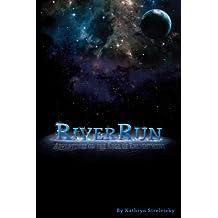 RiverRun: Adventures on the Edge of Enlightenment