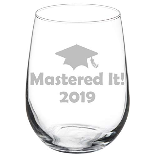 Wine Glass Goblet Funny Class of 2019 Graduation Masters Mastered It (17 oz Stemless) -