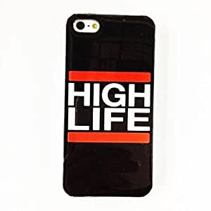 Fashion Word High Life Pattern Plastic Hard Case for iPhone 5/5S , Multicolor