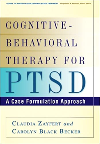 Cognitive-Behavioral Therapy for PTSD: A Case Formulation Approach ...