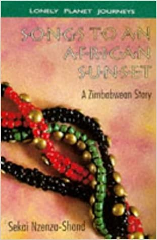 Songs to an African Sunset: A Zimbabwean Story by Sekai Nzenza-Shand (1997-04-02)