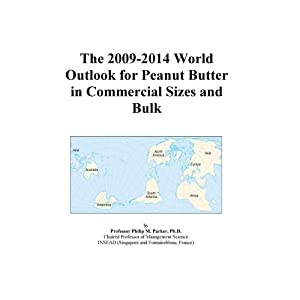 The 2009-2014 World Outlook for Peanut Butter in Consumer Sizes Icon Group