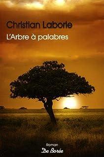 L'arbre à palabres, Laborie, Christian