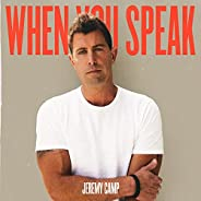 When You Speak