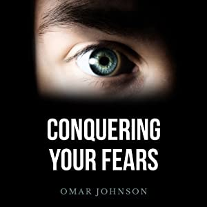 Conquering Your Fears Audiobook
