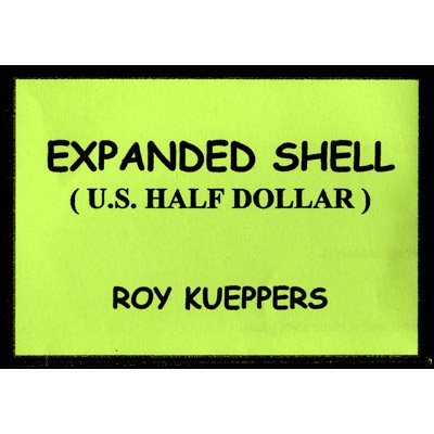 Expanded Half Dollar Shell by Roy Kueppers