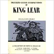 king lear critical essay King lear is among the most complex and contradictory of shakespeare's works while the play has no single character with the intellectual or sensual appeal of a hamlet, falstaff, cleopatra.