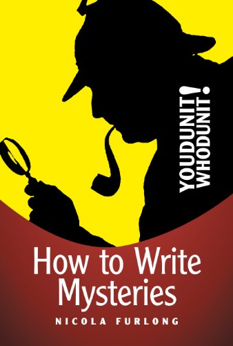 Youdunit Whodunit!: How To Write Mystery, Thriller and Suspense Books (Writing, Writing Skills, Writing Fiction, Writing Mysteries)