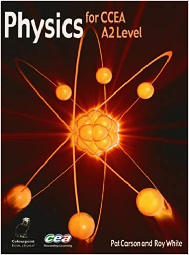 Physics for ccea a2 level amazon pat carson roy white physics for ccea a2 level amazon pat carson roy white 9781904242659 books urtaz Image collections