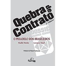 Quebra de Contrato: o Pesadelo dos Brasileiros