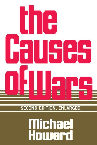 The Causes of Wars: And Other Essays, Second Edition, Enlarged