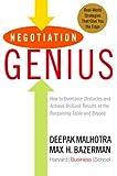 Negotiation Genius, Deepak Malhotra and Max H. Bazerman, 055380488X