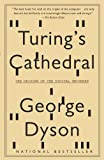 Turing's Cathedral, George Dyson, 1400075998