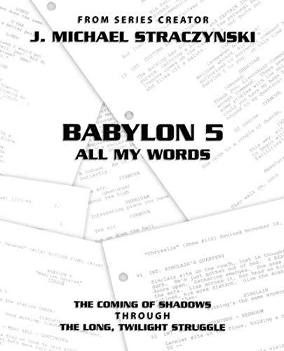 Babylon 5 All My Words