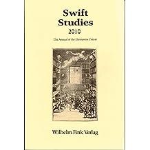 Swift Studies 2010 - The Annual of the Ehrenpreis Center