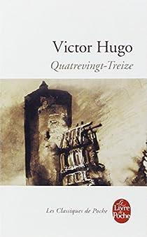 Quatrevingt Treize Victor Hugo Babelio