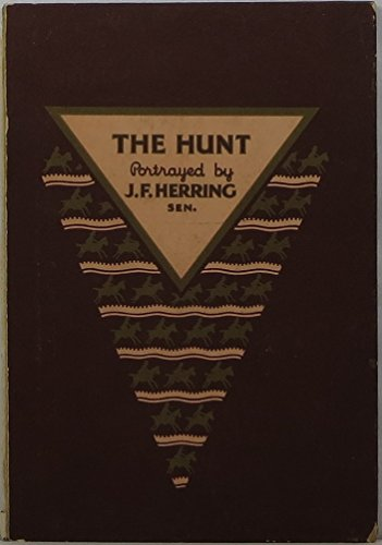 (Famous hunting scenes on Spode china: A unique and permanent record of the art of John Frederick Herring and an interesting account of his life and work)