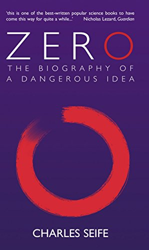 Zero : The Biography of a Dangerous Idea
