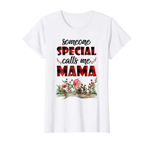 Womens Red Plaid Someone Special Calls Me Mama Tshirt Mother Gifts (Special Calls Someone)