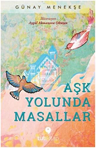Ask Yolunda Masallar PDF