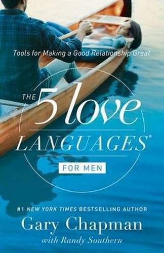 The 5 Love Languages for Men: Tools for Making a Good Relationship Great (Valentines Day 2017 Gift Ideas For Her)