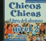 img - for Chicos Chicas 2 - CD Audio (Spanish Edition) book / textbook / text book