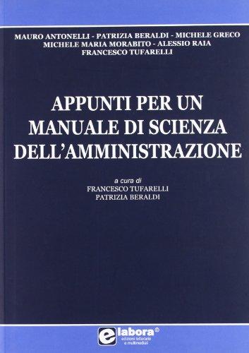 Appunti per un manuale di scienza dellamministrazione Centro studi La Parabola
