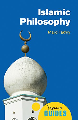 Islamic Philosophy: A Beginner's Guide (Beginner's Guides)