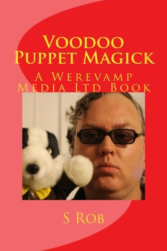 Voodoo Puppet Magick by CreateSpace Independent Publishing Platform