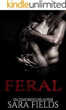 Feral: A Dark Sci-Fi Romance