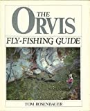 The Orvis Fly-Fishing Guide, Tom Rosenbauer, 0832903507