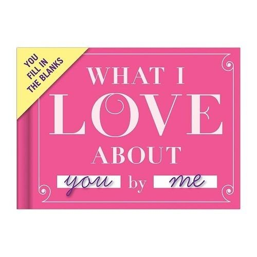 What I Love about You by Me! Fill in the Blanks Valentines Day Gift Book - What's Shipping