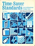 Time-Saver Standards for Architectural Design Data, John H. Callender, 0070096473