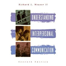 Understanding Interpersonal Communication (7th Edition)