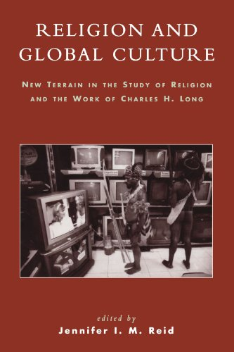 Religion and Global Culture: New Terrain in the Study of Religion and the Work of Charles H. Long