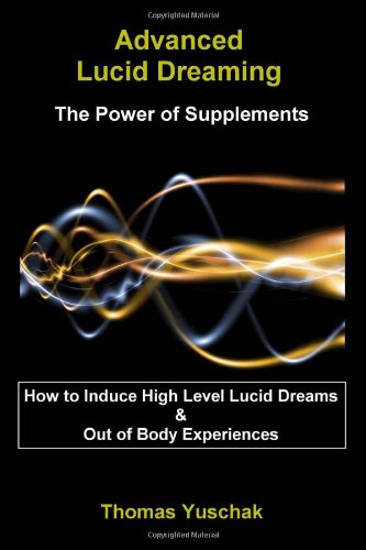 Download Advanced Lucid Dreaming: The Power of Supplements pdf epub