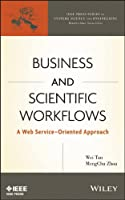Business and Scientific Workflows