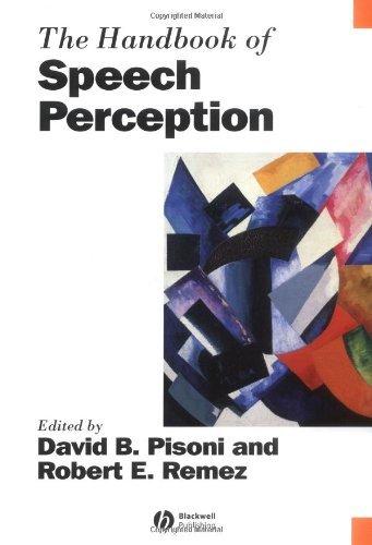 The Handbook of Speech Perception (Blackwell Handbooks in Linguistics) Pdf